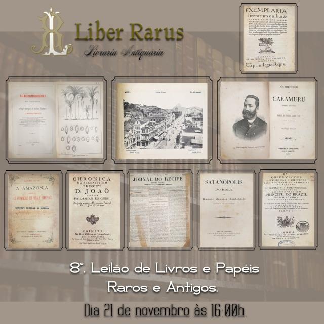 8º. Leilão de Livros e Papéis Raros e Antigos - Liber Rarus - 21/11/2020 - 16h00