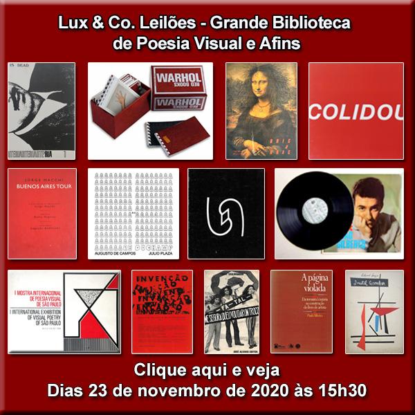 Lux & Co. Leilões - Grande Biblioteca de Poesia Visual e Afins - 23/11/2020 às 15h30