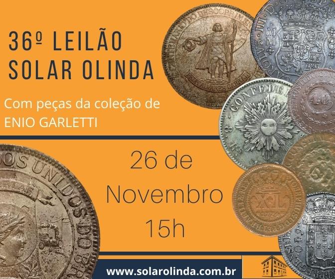 36º Leilão SOLAR OLINDA - Com peças da coleção ENIO GARLETTI