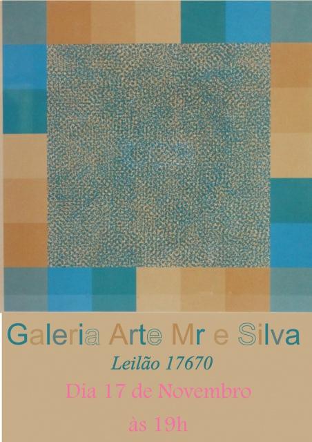 LEILÃO Nº 17670 - GALERIA ARTE MR E SILVA