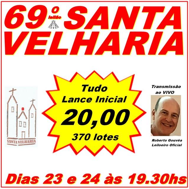 69º LEILÃO SANTA VELHARIA ANTIQUE, COLECIONISMO & OPORTUNIDADES 23 e 24 de Novembro 2020 - 19:30hs