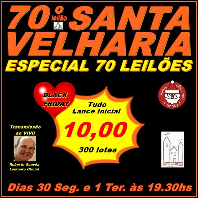 70º LEILÃO SANTA VELHARIA ANTIQUE, COLECIONISMO & OPORTUNIDADES 30 Nov e 01 Dezembro 2020 - 19:30hs