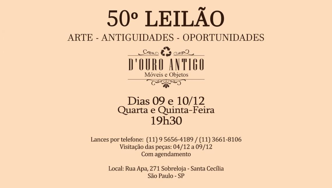 50º LEILÃO DE ARTE - ANTIGUIDADES - OPORTUNIDADES