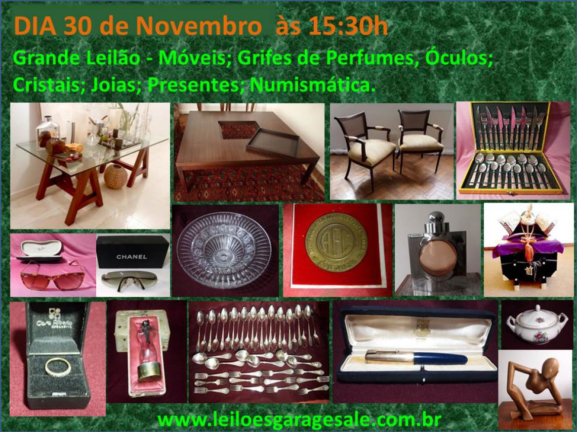 Grande Leilão - Móveis; Grifes de Perfumes, Óculos; Cristais; Joias; Presentes; Numismática.