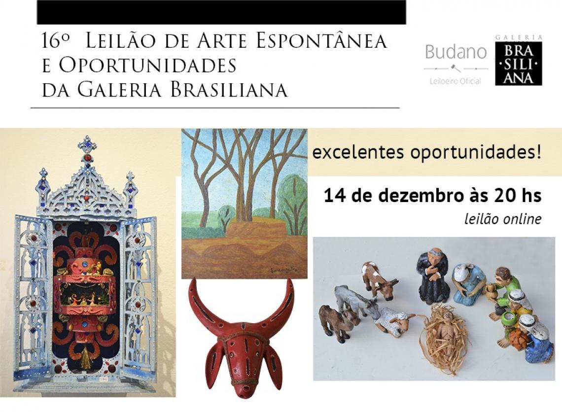 16º Leilão de Arte Espontânea e Oportunidades - Galeria Brasiliana