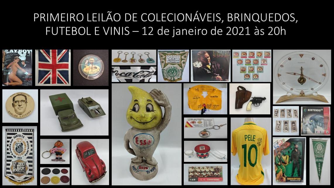 PRIMEIRO LEILÃO DE COLECIONÁVEIS, BRINQUEDOS, FUTEBOL E VINIS