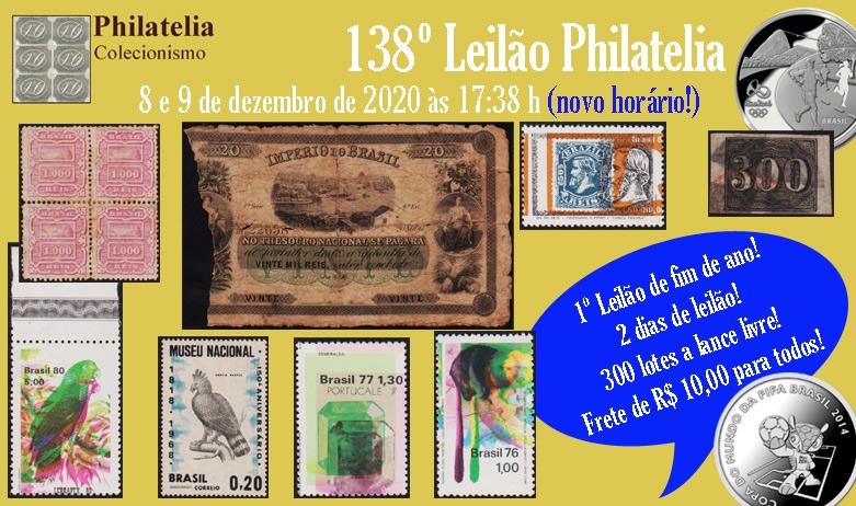 138º Leilão de Filatelia e Numismática - Philatelia Selos e Moedas