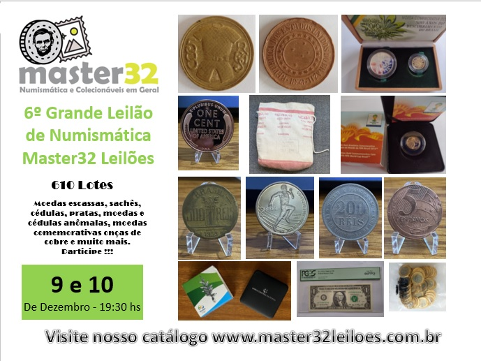 6º Grande Leilão de Numismática - Master32 Leilões