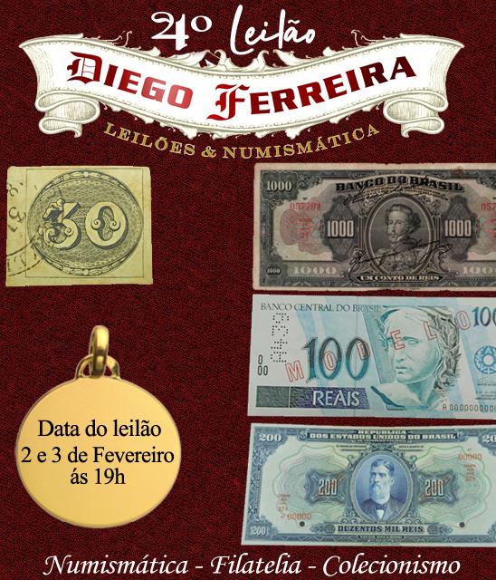 3º Leilão Diego Ferreira de Numismática e Colecionismo