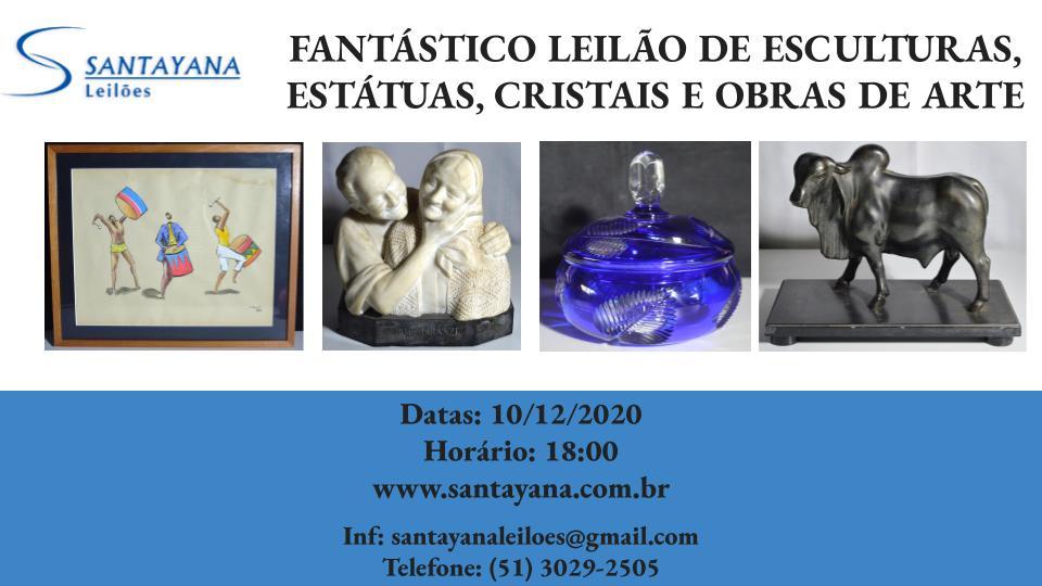 FANTÁSTICO LEILÃO DE ESCULTURAS, ESTÁTUAS, CRISTAIS E OBRAS DE ARTE