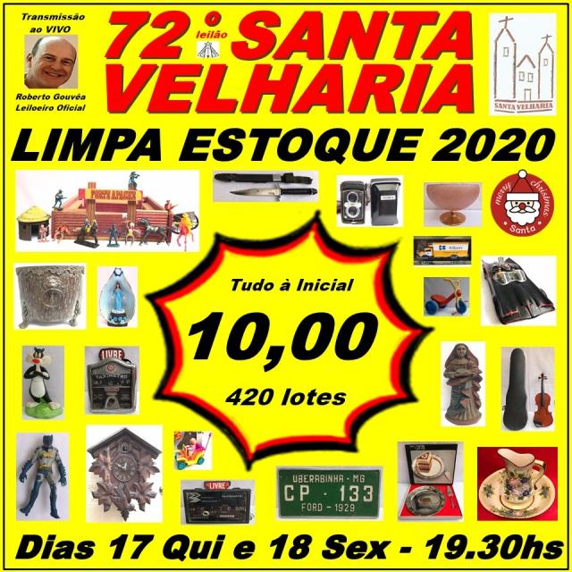 72º LEILÃO SANTA VELHARIA LIMPA ESTOQUE 2020!!! 17 e 18 de Dezembro