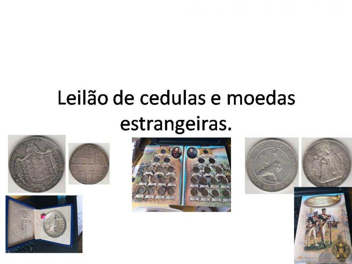 LEILÃO DE CÉDULAS E MOEDAS ESTRANGEIRAS