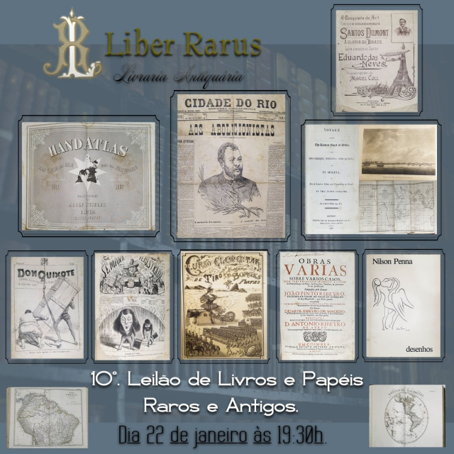 10º.  Leilão de Livros e Papéis Raros e Antigos - Liber Rarus - 22/01/2021 - 19h30