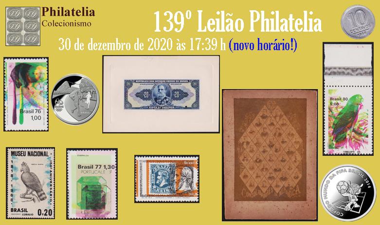 139º Leilão de Filatelia e Numismática - Philatelia Selos e Moedas