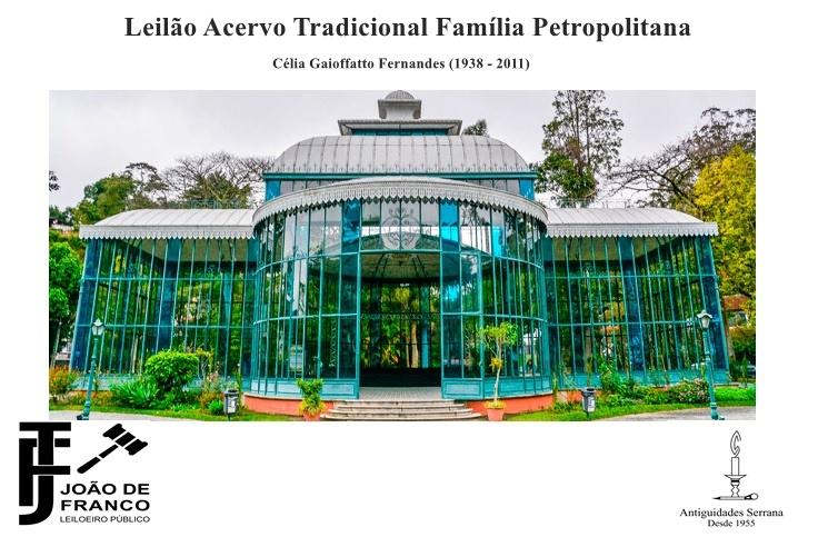 LEILÃO DE ACERVO DE TRADICIONAL FAMÍLIA PETROPOLITANA