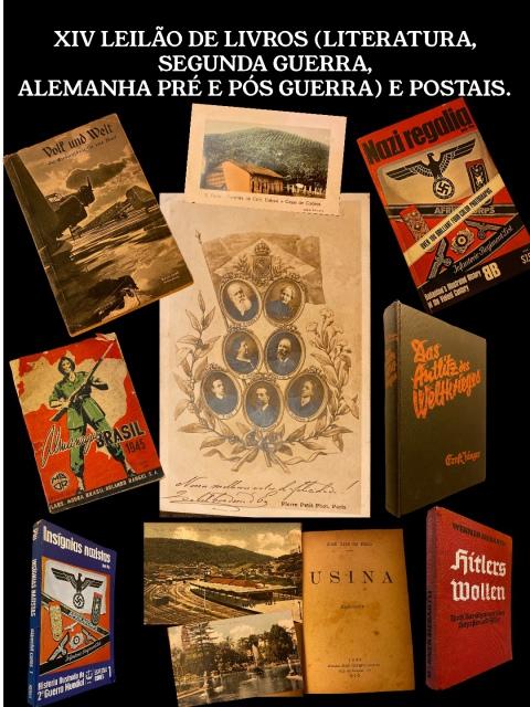XIV LEILÃO DE LIVROS (LITERATURA, SEGUNDA GUERRA, ALEMANHA PRÉ E PÓS-GUERRA), FOTOGRAFIAS E POSTAIS.