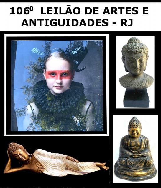 106º LEILÃO DE ARTE, ANTIGUIDADES E COLECIONÁVEIS - RJ