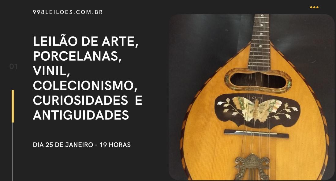 LEILÃO DE ARTE, PORCELANAS, VINIL, COLECIONISMO, CURIOSIDADES  E ANTIGUIDADES