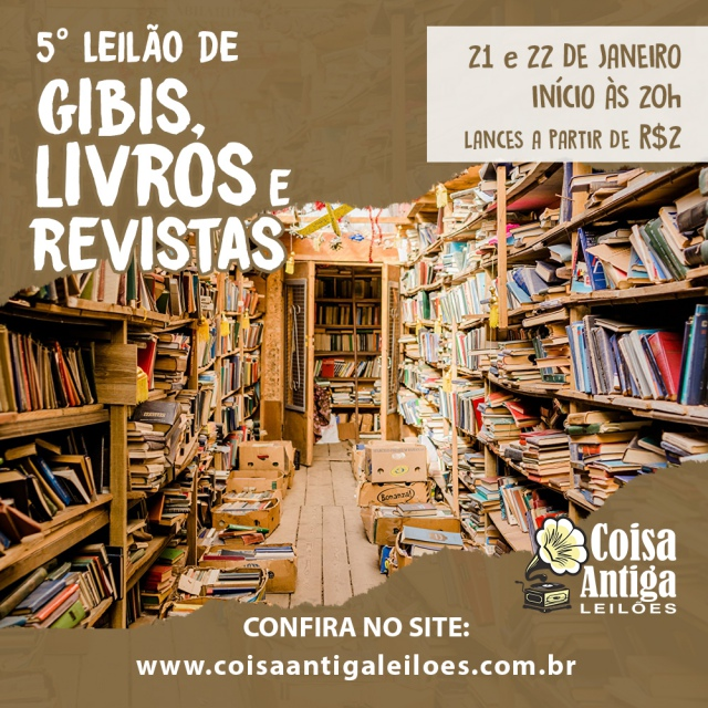 5º LEILÃO DE GIBIS, LIVROS E REVISTAS  - COISA ANTIGA
