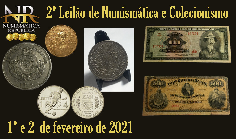 2º Leilão de Numismática e Filatelia - NUMISMÁTICA REPÚBLICA