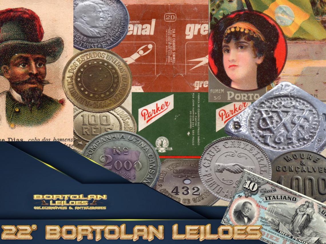 22º LEILÃO BORTOLAN DE COLECIONAVEIS E ANTIGUIDADES