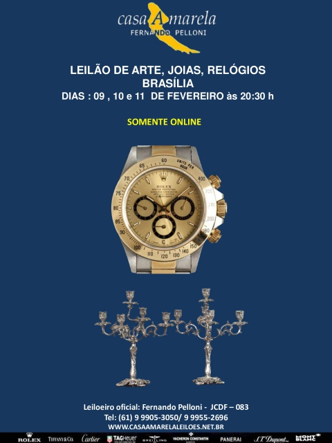 PRIMEIRO LEILÃO DE ARTE, JOIAS, RELÓGIOS E ANTIGUIDADES.