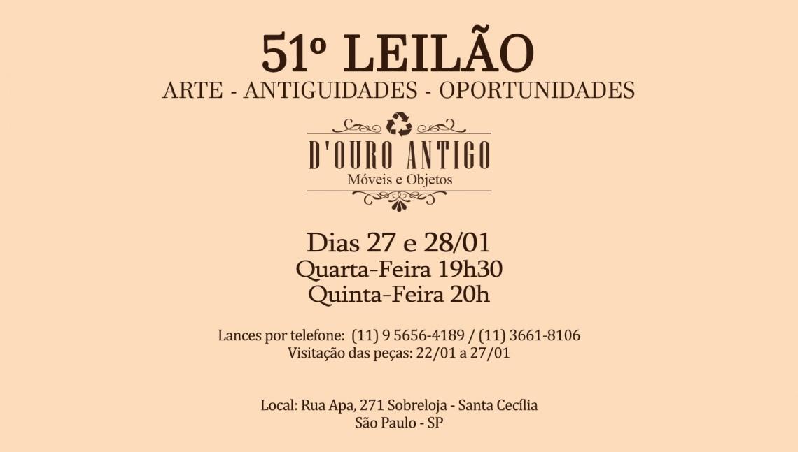 51º LEILÃO DE ARTE - ANTIGUIDADES - OPORTUNIDADES