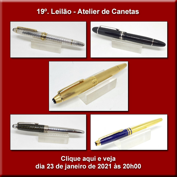 19º Leilão Atelier de Canetas - 23/01-2021 - 20h00