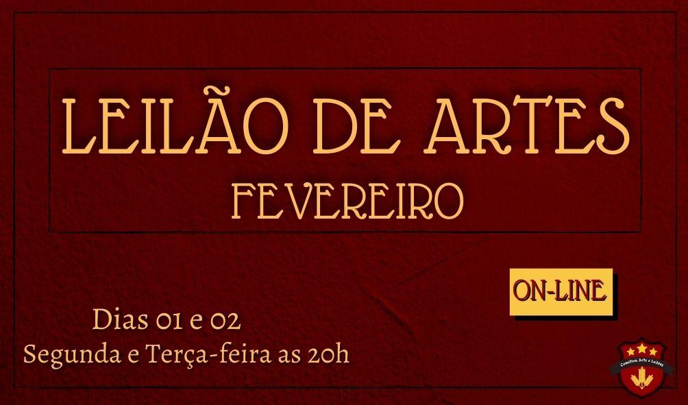 LEILÃO DE ARTES FEVEREIRO