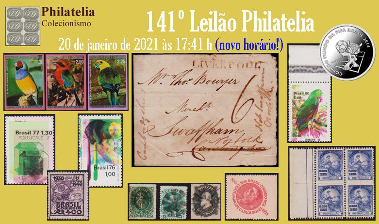 141º Leilão de Filatelia e Numismática - Philatelia Selos e Moedas