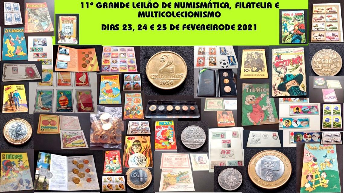 11º GRANDE LEILÃO DE NUMISMÁTICA, FILATELIA E MULTICOLECIONISMO
