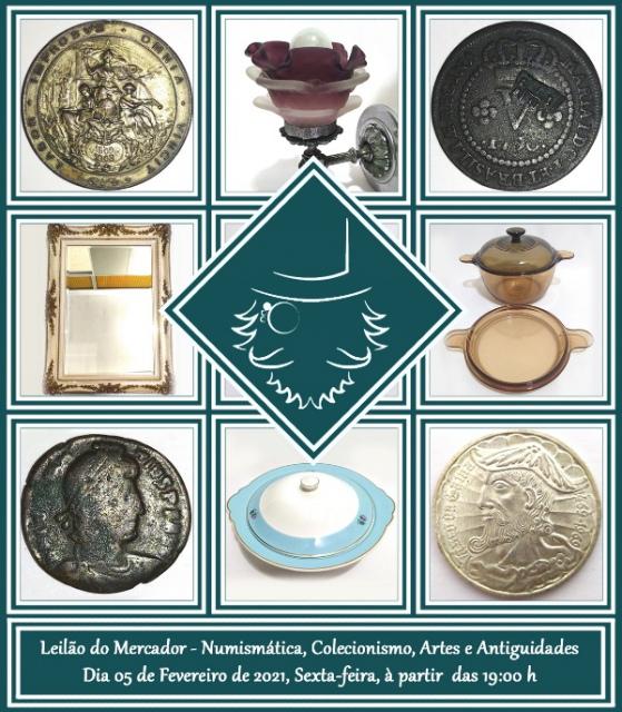 LEILÃO DE NUMISMÁTICA, COLECIONISMO, ARTES E ANTIGUIDADES DO MERCADOR
