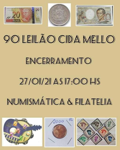 90º LEILÃO CIDA MELLO NUMISMÁTICA E FILATELIA