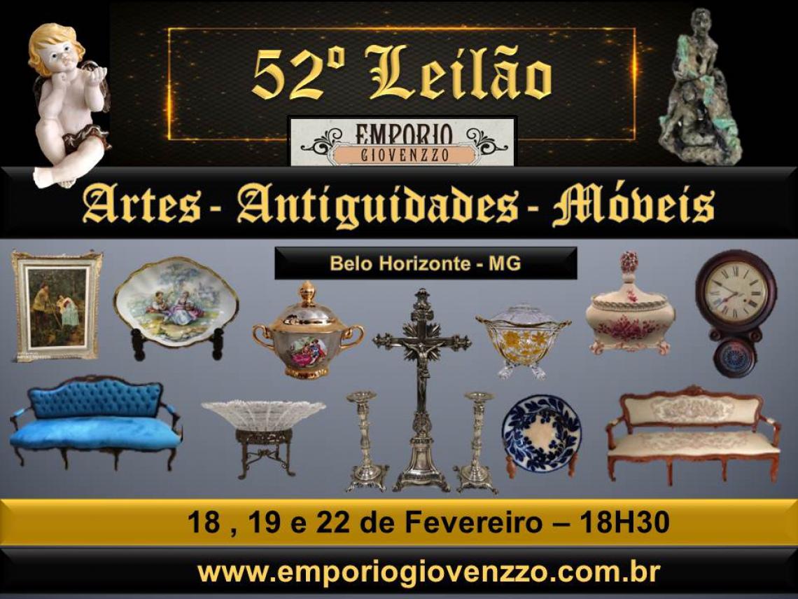 52º LEILÃO DE TUDO UM POUCO - MG - ARTES , ANTIGUIDADES E MOVEIS