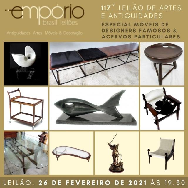 117º Leilão de Artes & Antiguidades - Especial Móveis de Designers Famosos & Acervos Particulares!!!