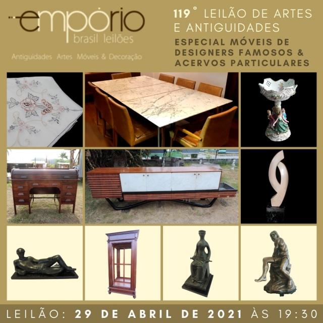 119º Leilão de Artes & Antiguidades - Especial Acervos Particulares & Móveis de Designers Famosos!