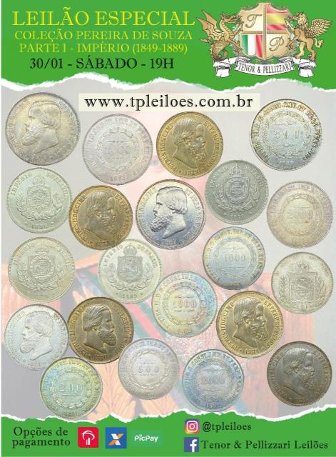 LEILÃO ESPECIAL - COLEÇÃO PEREIRA DE SOUZA - PARTE 1: IMPÉRIO (1849 - 1889)