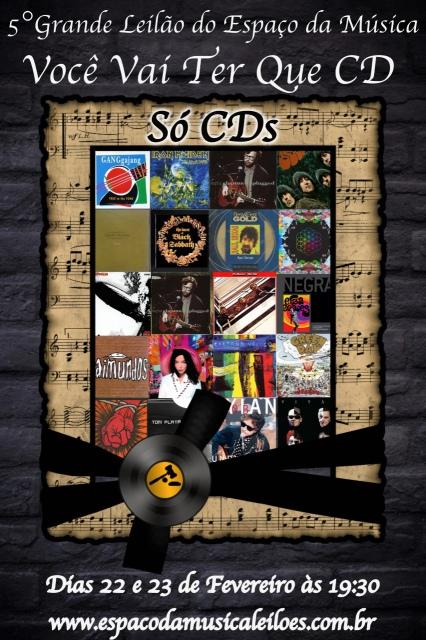 5º Grande Leilão Espaço da Música - Você Vai ter que CD (Edição Especial de CD)!!