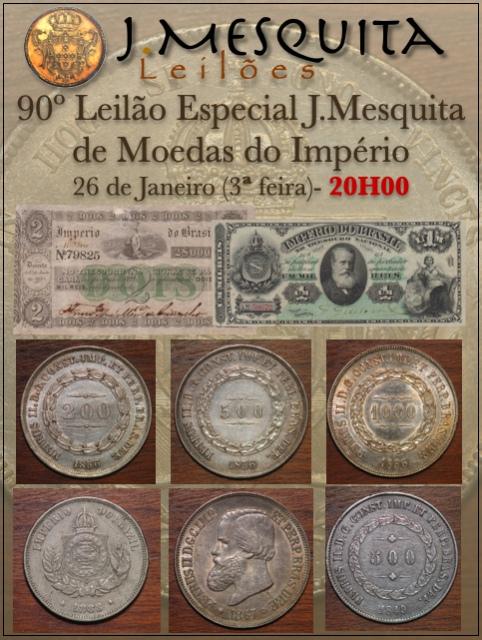 90º LEILÃO J.MESQUITA  - COLEÇÃO IMPÉRIO DO BRASIL - MOEDAS DO IMPÉRIO (PRATA, BRONZE E NÍQUEL)