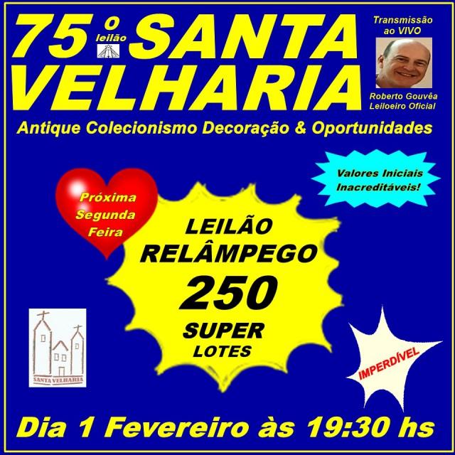 75º LEILÃO RELÂMPAGO SANTA VELHARIA - Colecionismo & Oportunidades!!! 01 de Fevereiro - 19:30hss