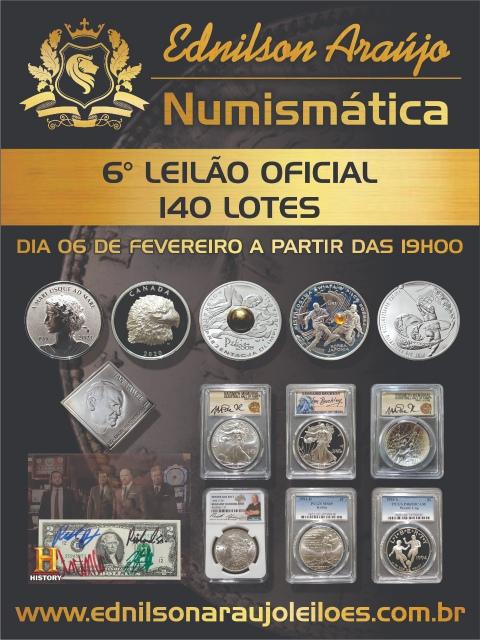 6º LEILÃO EDNILSON ARAUJO NUMISMÁTICA