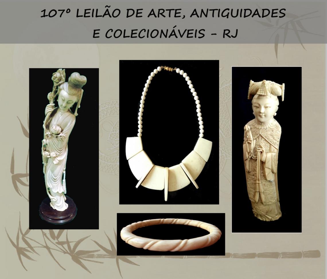 107º LEILÃO DE ARTE, ANTIGUIDADES E COLECIONÁVEIS - RJ