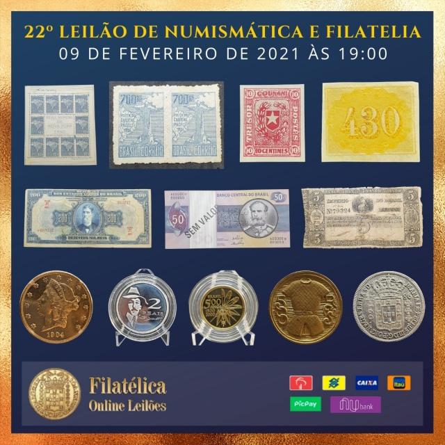 22º LEILÃO DE NUMISMÁTICA E FILATELIA - FILATÉLICA ONLINE LEILÕES