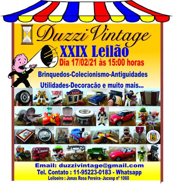 XXIX LEILÃO DUZZIVINTAGE- Colecionismo,Brinquedos,Antiguidades, utilidades e muito mais...