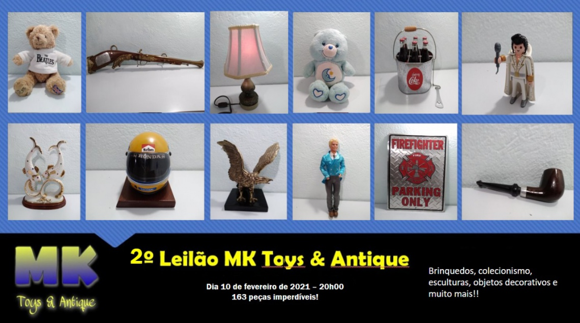 2º Leilão MK Toys & Antique