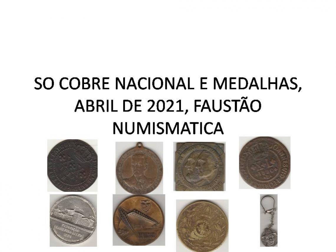 SO COBRE NACIONAL E MEDALHAS ,MARÇO  DE 2021, FAUSTÃO NUMISMATICA