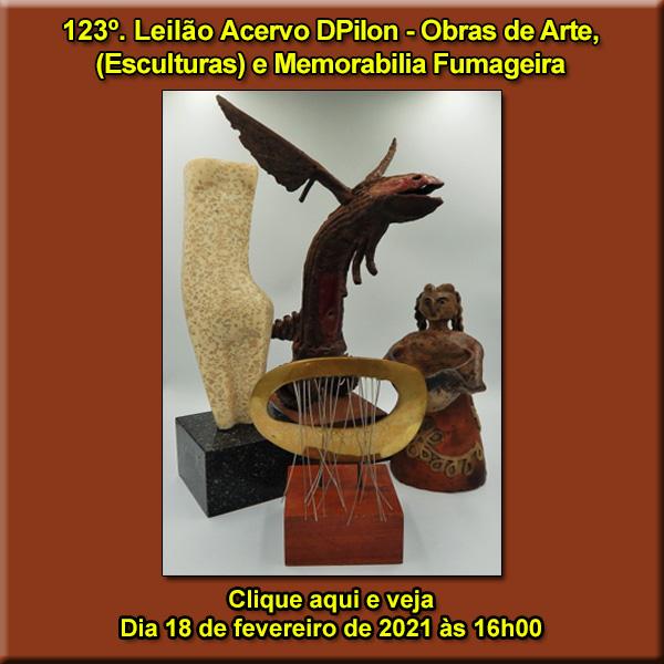 123º Leilão Acervo DPilon - Obras de Arte (em Especial ESCULTURAS) e  Memorabilia Fumageira - 18/02