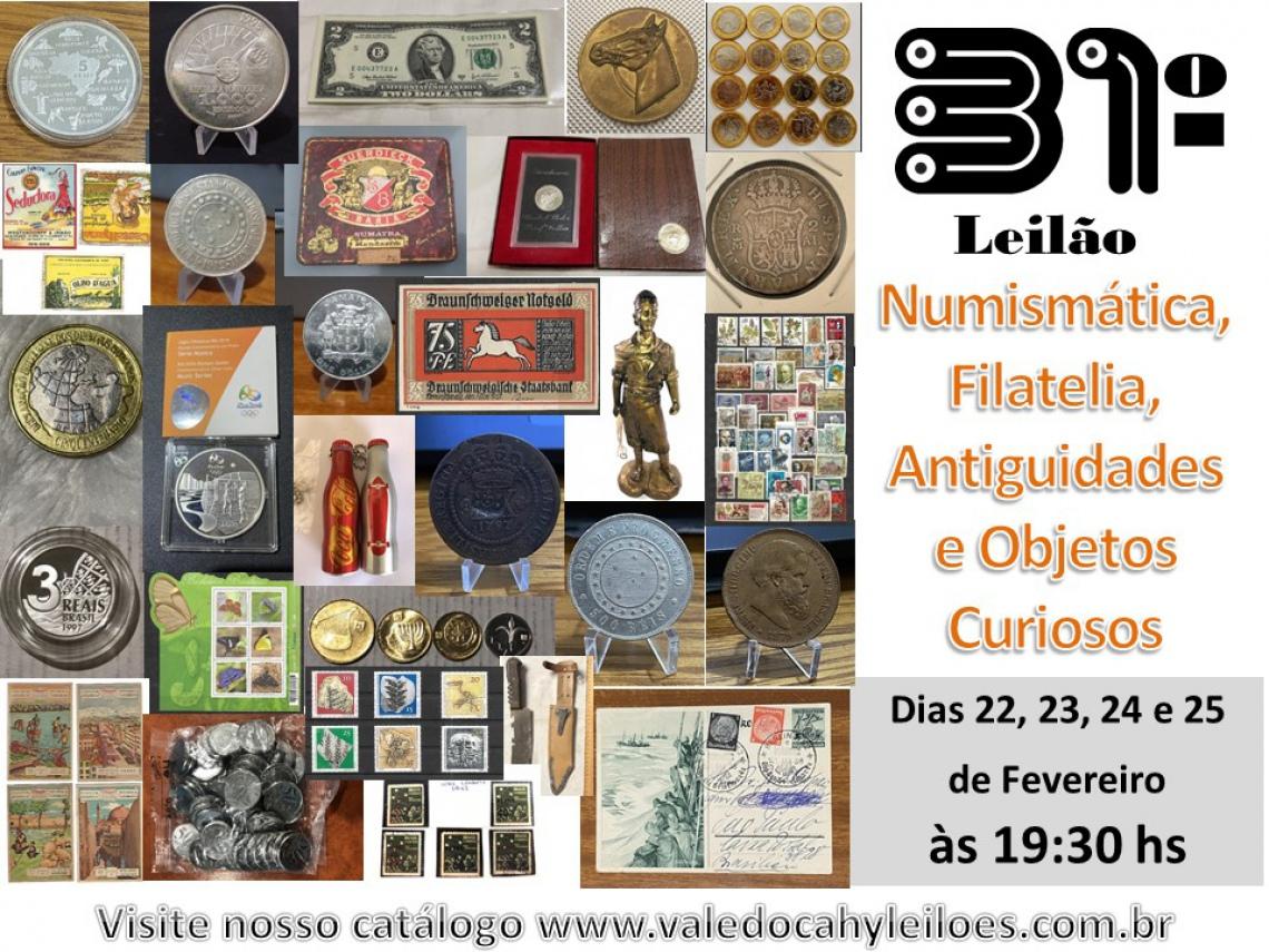 31º Grande Leilão de Numismática, Filatelia, Antiguidades e Objetos Curiosos