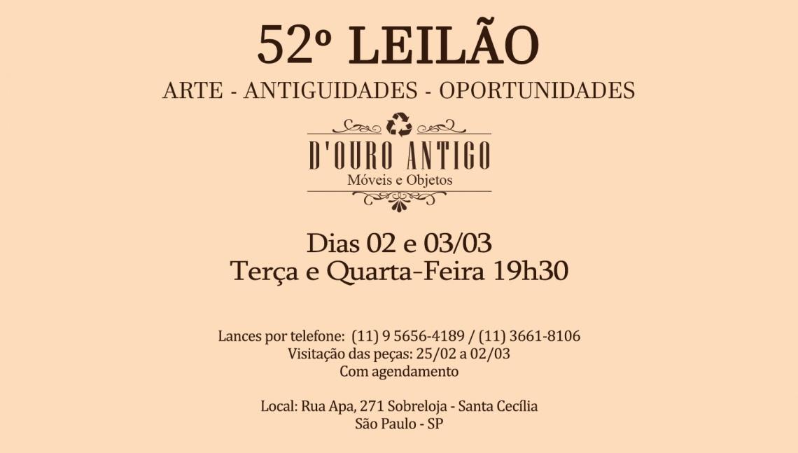 52º LEILÃO DE ARTE - ANTIGUIDADES - OPORTUNIDADES
