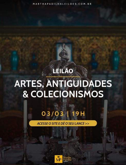 LEILÃO DE ARTES, ANTIGUIDADES e COLECIONISMOS